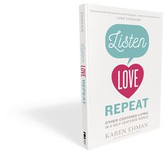 In a culture saturated and obsessed with self, Listen Love Repeat inspires readers to embrace backwards living by finding true joy through intentional acts of kindness. Providing practical tips and encouragement, Karen Ehman inspires us to live alert and to be on the lookout in conversations with others for hints of what kindness we might show them. #listenloverepeat