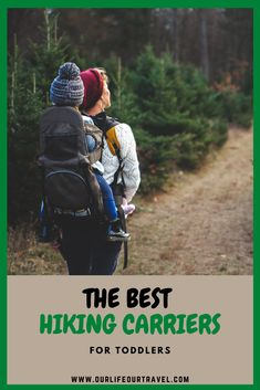 The Best Toddler Carrier for Hiking in 2020 - Our Life, Our Travel Hiking With Kids, Travel With Kids, Us Travel, Travel Tips, Budget Travel, Family Travel, Kids Hiking Backpack, Toddler Backpack, Hiking Baby Carrier