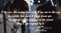 BOF Korean Drama Quotes, Like You, My Love, Boys Over Flowers, I Tried, Enough Is Enough, Kdrama, Best Quotes, Romantic