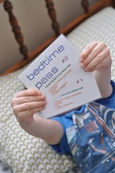 Bedtime passes...to stay up an extra 15 or 20 minutes. This is cute, Ill have to remember this one day!