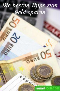 Richtig Geld sparen - kleine Schritte für den Alltag, die sich auszahlen