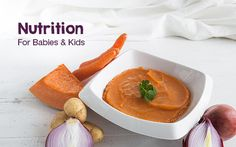 Nutrition for babies and kids