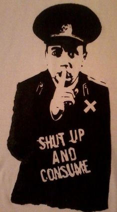 Shut up and consume | Anonymous ART of Revolution