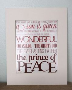 "***printable has been edited to read ""For unto us a child is born…"" to match the KJV of the scripture*** Christmas decorations start going up the day after Thanksgiving at our house, and this year I decided I needed a few new decor items. Since I love subway art I put together a Christmas sign …"