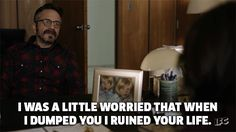 comedy life ifc marc maron maron stand up comedy observations i was a little worried that when i dumped you i ruined your life trending #GIF on #Giphy via #IFTTT http://gph.is/28VIFBn