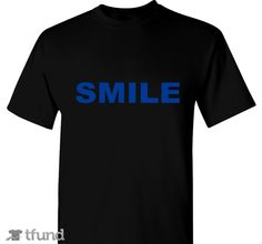 Check out SMILES For Alex fundraiser t-shirt. Buy one & share it to help support the campaign!