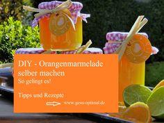Orangenmarmelade selber machen - So gelingt es - gesu-optimal Note, Health Magazine, Sandwich Spread, Homemade, Essen