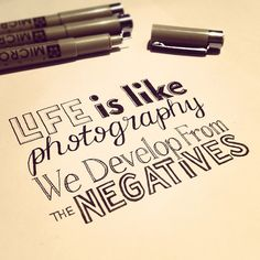 Life is like photography #sketch< #typography - @seanwes | Webstagram