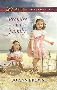 Promise of a Family (Love Inspired Historical #293) by Jo Ann Brown, Aug 2015
