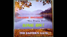 From the vinyl LP Sing On! by The Thrasher Brothers. Similar music is for sale in my Ebay store: http://stores.shop.ebay.com/Garisons-Collection