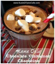 Mama Only Chocolate Cinnamon Chococino Christmas Drink Recipe
