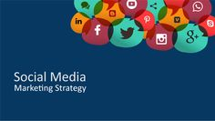 25 Keys To Successful Social Media Marketing Strategies