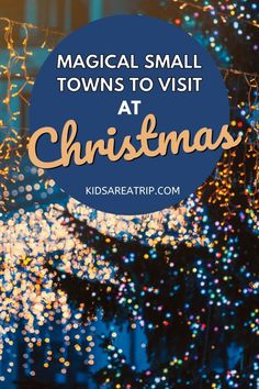 If you want to celebrate Christmas away from the crowds, consider one of these charming small towns in the US. Even though they might be small in size, they certainly know how to celebrate with fabulous events and festivals. Here are some of our favorite Christmas towns to visit. - Kids Are A Trip |Christmas travel| holiday travel| holiday festivals| holiday events| Christmas town| Christmas town to visit| Christmas travel destinations| Christmas travel ideas
