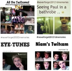 #neverforget20121Dmemories All the Twitcams! -E