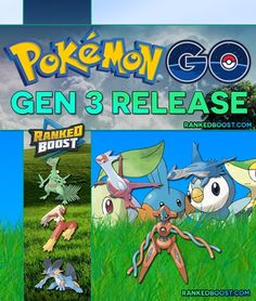 Pokemon Go Gen 3 Release Guide | Everything You Need To Be Ready For The Third Generation of Pokemon Go. List of the New Pokemon Evolutions Starters.