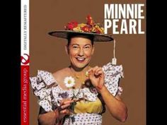 Minnie Pearl  - Looking At Fellers