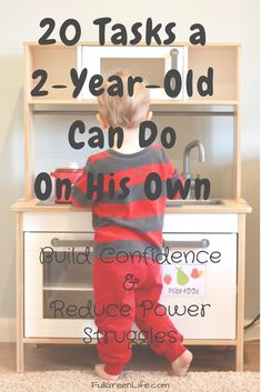 20 Tasks You Should Let Your 2-year-old Do On His Own | Full Green Life
