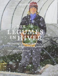 Plus de 1000 id es propos de jardin potager d 39 hiver sur pinterest l gumes planters et livres - Petit jardin livre asnieres sur seine ...