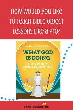 What God is Doing: Old Testament Object Lessons for Kids includes 26 interactive Bible object lessons that create a FUN and engaging atmosphere while teaching Biblical truth! #BibleTeaching  #ChristianHomeschool #OldTestament #SundaySchool #KidsMin Bible Object Lessons, Bible Teachings, Old Testament, Lessons For Kids, Sunday School, Homeschooling, Encouragement, Christian, God