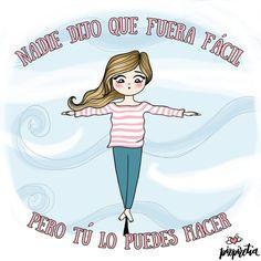 Nadie dijo que fuera fácil, pero tú puedes hacerlo. Nuevo post en el blog. #ilustraciones #ilustracion #dibujo #motivacion #tupuedes