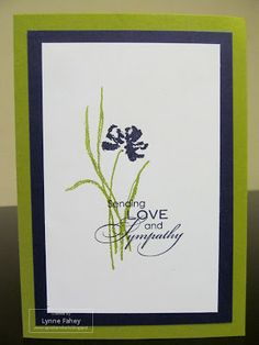 Stampin Up Demonstrator - Lynne Fahey (Spiralz and Curlz): Love and Sympathy.....