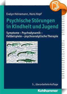 Psychische Störungen in Kindheit und Jugend    ::  Psychische Störungen im Kindes- und Jugendalter sind weit verbreitet; doch nur wenige der Betroffenen erhalten die notwendige pädagogische und therapeutische Unterstützung. Das Buch gibt einen Überblick über die Symptome und die zugrundeliegende Psychodynamik der verschiedenen Störungen. Es führt in die psychoanalytische Theorie und Behandlung von Kindern und Jugendlichen ein, ergänzt durch Bindungstheorie und Extremtraumatisierung sow...