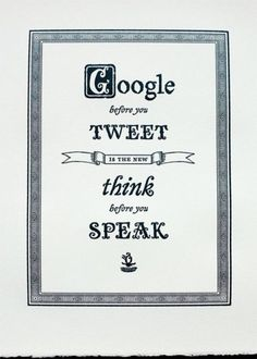 """A social media twist on """"think before you speak"""" via Audrey Yeo."""