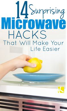 14 Surprising Microwave Hacks That Will Make Your Life Easier - The Krazy Coupon Lady