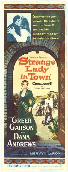 STRANGE LADY IN TOWN (1955) - Greer Garson - Dana Andrews - Cameron Mitchell - Produced & Directed by Mervyn Leroy - Insert movie poster.