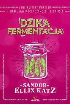 Dzika fermentacja - Książki naukowe - internetowy dyskont księgarnia