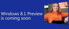 Microsoft Windows 8.1 Preview coming on June 26th