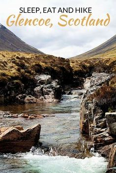 Glencoe Scotland: where to eat, sleep and play in the western highlands of Scotland