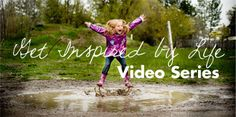 Inspired by Life Videos - Brooke Snow