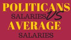 Politicians salaries VS average salaries