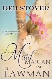 The Book Review: MAID MARION AND THE LAWMAN BY DEB STOVER