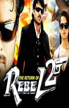 The Return Of Rebel 2 2017 Full Movie Hindi Dubbed Download