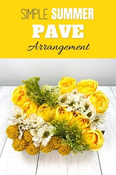 """Learn to create this stunning pave centerpiece for your table, parties, bridal or baby showers. What is a pavé arrangement? Well, pavé is French for """"paved,"""" so imagine you are trying to create a floral arrangement that resembles a paved cobblestone path. Check out the DIY tutorial from Southern Charm Wreaths with step by step instructions! Silk Flower Centerpieces, Summer Flower Arrangements, Artificial Flower Arrangements, Summer Flowers, Artificial Flowers, Floral Arrangements, Yellow Flowers, Silk Flowers, Small Wood Box"""