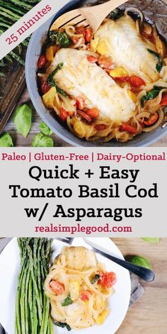 This tomato basil cod with asparagus is a quick and easy favorite! It feels fancy, but is really simple and quick to make! Paleo, Gluten-Free + Dairy-Optional. | realsimplegood.com