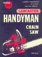 Vintage Tools, Vintage Ads, Chainsaw Repair, Power Saw, Old Sewing Machines, Old Tractors, Lancaster, Outdoor Power Equipment, Sons