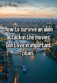 How to survive an alien attack in the movies:  Don't live in important cities.