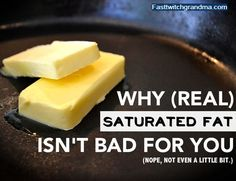 The Saturated Fat Myth: Why Saturated Fat Isn't Bad for You (nope, not even a little bit!) #health #healthyfood