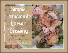 Simple Homemade Caesar Dressing