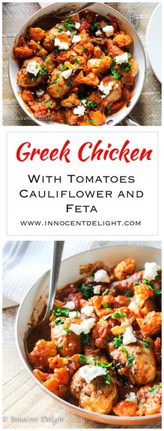 Greek Chicken with Tomatoes, Cauliflower and Feta – Super delicious  and easy dinner, packed with healthy vegetables and unique spices. Topped with Feta makes it irresistible.