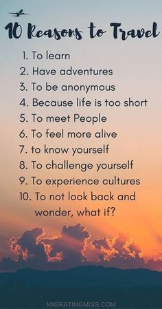 10 reasons to travel...