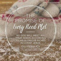 "The Promise of Every Need Met // ""My God will meet all your needs according to His glorious riches in Christ Jesus."" {Philippians // 25 Days of Christmas Promises Bible Verses Quotes, Bible Scriptures, Faith Quotes, Scripture Verses, Stairway To Heaven, The Embrace, Jesus Is Lord, Praise The Lords, Gods Promises"