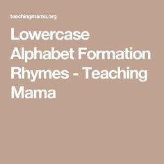 Lowercase Alphabet Formation Rhymes - Teaching Mama