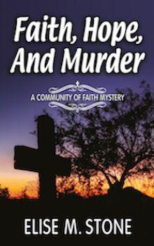 Faith, Hope, and Murder by Elise M. Stone. Romantic Christian Mystery. Free! http://www.ebooksoda.com/ebook-deals/faith-hope-and-murder-by-elise-m-stone