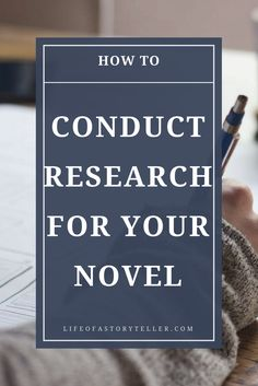 Conducting Research for your Novel