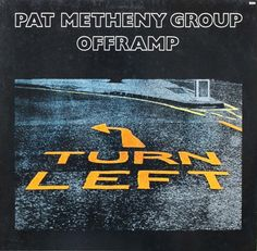 "Pat Metheny Group ""Offramp"" 1982"