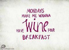 wine for breakfast
